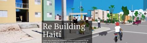 Reconstruyendo Haití, un reportaje que te hace pensar y jugar para conocer a fondo la realidad